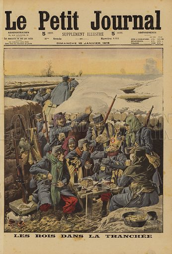 French soldiers celebrating All Saints Day in the trenches, World War I, 1915. Les rois dans la tranchee. Illustration from Le Petit Journal, 10 January 1915.