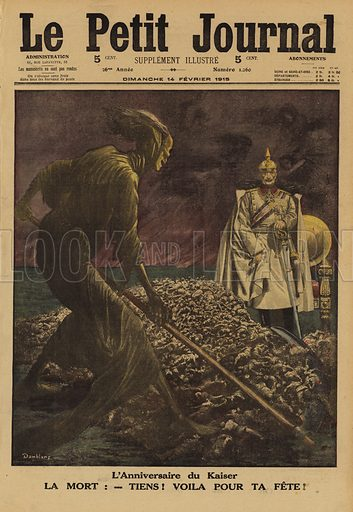 Death presenting Kaiser Wilhelm II of Germany with a harvest of the dead to celebrate his birthday, World War I, 1915. L'anniversaire du Kaiser. La Mort: tiens! voila pour ta fete! Illustration from Le Petit Journal, 14 February 1915.