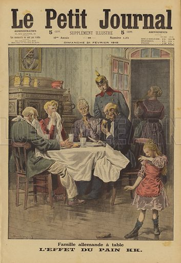 German family united in their disgust at the taste of Kriegskartoffelbrot (bread made from potatoes), World War I, 1915. Famille Allemande a table. L'effet du pain KK. Illustration from Le Petit Journal, 21 February 1915.