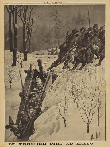 German soldier in a sentry box captured by French Chasseurs Alpins using a lasso, World War I, 1915. Le Prussien pris au lasso. Illustration from Le Petit Journal, 21 February 1915.