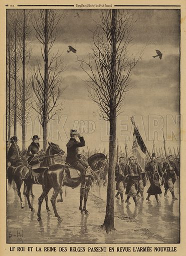 King Albert I and Queen Elisabeth of the Belgians reviewing their new army, World War I, 1915. Le Roi et la Reine des Belges passent en revue l'armee nouvelle. Illustration from Le Petit Journal, 21 March 1915.