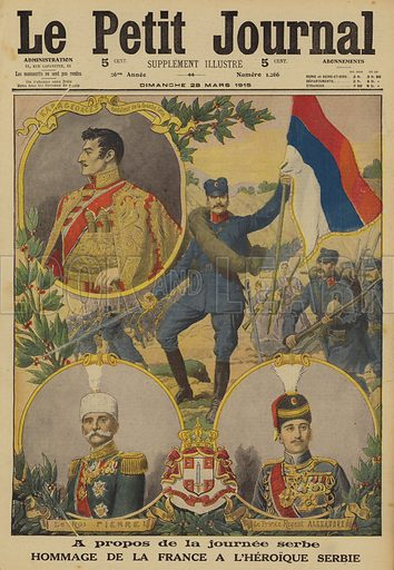 France pays tribute to the heroism of Serbia, World War I, 1915. A propos de la journee serbe. Hommage de la France a l'heroique Serbie. Illustration from Le Petit Journal, 28 March 1915.