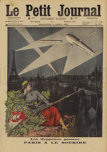 Paris defiant in the face of air raids by German Zeppelins, World War I, 1915. Le Zeppelins passent. Paris a le sourire. Illustration from Le Petit Journal, 4 April 1915.