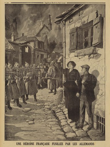 German war crimes: a young woman shot by a firing squad in a French village, World War I, 1915. Une heroine Francaise fusillee par les Allemands. Illustration from Le Petit Journal, 11 April 1915.