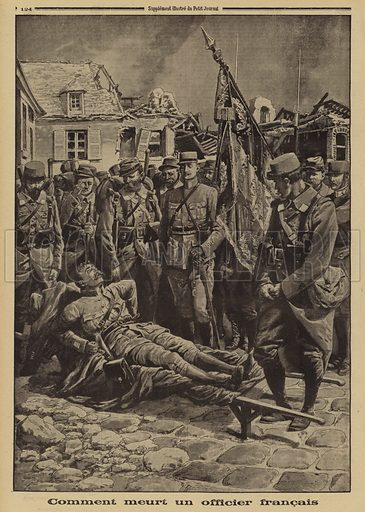 Dying French officer addressing his troops, World War I, 1915. Comment meurt un officier Francais. Illustration from Le Petit Journal, 13 June 1915.