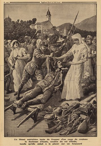 Wounded Austrian soldier attempting to stab the Duchess of Aosta, cousin of King Victor Emmanuel III of Italy, working as a volunteer nurse and trying to help him onto a stretcher, World War I, 1915. Un blesse Autrichien tente de frapper d'un coup de couteau la Duchesse d'Aoste, cousine du roi d'Italie, tandis qu'elle aider a le placer sur un brancard. Illustration from Le Petit Journal, 4 July 1915.