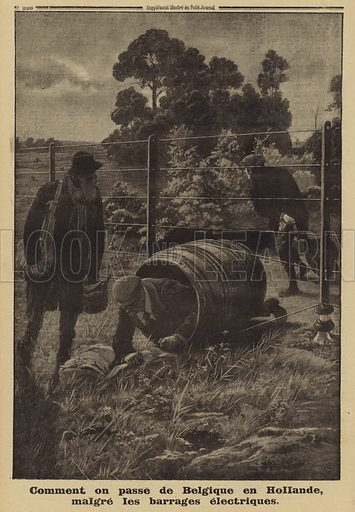 Belgians using a barrel to evade an electric fence installed by the occupying Germans on the border with the Netherlands, World War I, 1915. Illustration from Le Petit Journal, 5 September 1915.