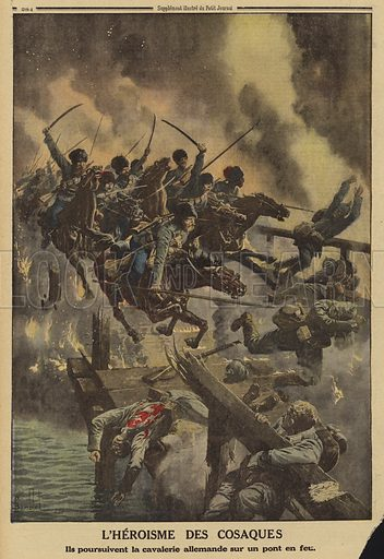 Russian Cossacks pursuing German cavalry across a burning bridge over the River Strypa, World War I, 1915. Illustration from Le Petit Journal, 31 October 1915.