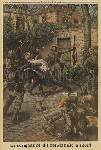 Pierre Claes, a Belgian condemned to death by the occupying Germans, fighting the firing squad assembled to execute him, Brussels, World War I, 1915. La vengeance du condamne a mort. Illustration from Le Petit Journal, 21 October 1915.