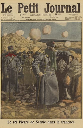 King Peter I of Serbia visiting the trenches at the front, World War I, 1915. Le Roi Pierre de Serbie dans la tranchee. Illustration from Le Petit Journal, 28 November 1915.