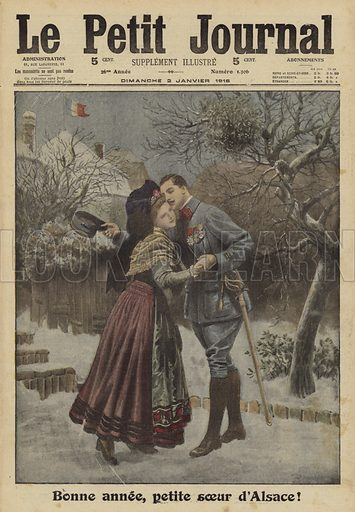 Happy New Year, little sister of Alsace. Bonne annee, petite soeur d'Alsace. Illustration from Le Petit Journal, 2 January 1916.