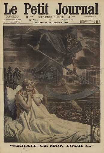 "Kaiser Wilhelm II of Germany worried that Death will add his life to those sacrificed in the First World War. ""Serait-ce mon tour?...""Illustration from Le Petit Journal, 23 January 1916."