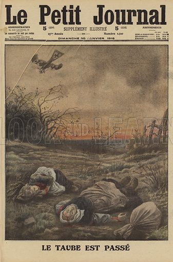 Two peasant women killed by a German aeroplane, World War I, 1916. Le taube et passe. Illustration from Le Petit Journal, 30 January 1916.