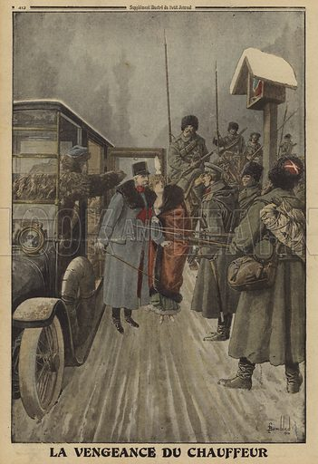 The driver of Austrian General Skarbonovitch delivering the general and his wife into the captivity of the Russians in revenge for being repeatedly beaten by him, World War I, 1916. La vengeance du chauffeur. Illustration from Le Petit Journal, 20 February 1916.