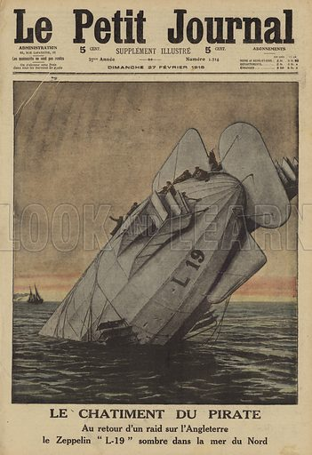 German Zeppelin L19 crashed in the North Sea on its way back from a raid on England, World War I, 1916. The crew survived the crash but drowned after a British fishing boat refused to rescue them. Le chatiment du pirate. Au retour d'un raid sur l'Angleterre le Zeppelin L19 sombre dans la Mer du Nord. Illustration from Le Petit Journal, 27 February 1916.