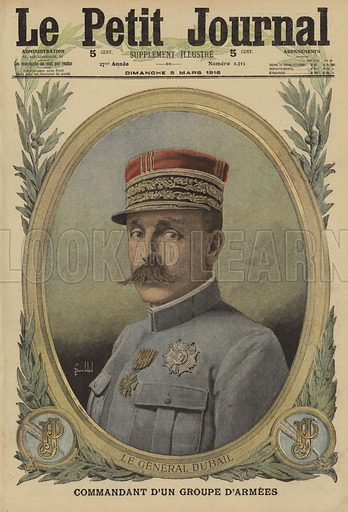 Augustin Dubail (1851-1934), French general and commander of Army Group East, World War I, 1916. Le General Dubail, commandant d'un groupe d'armees. Illustration from Le Petit Journal, 5 March 1916.