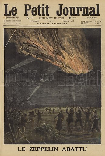 German Zeppelin LZ77 shot down over Brabant-le-Roi, France, during the Battle of Verdun, World War I, 1916. Le Zeppelin abattu. Illustration from Le Petit Journal, 12 March 1916.