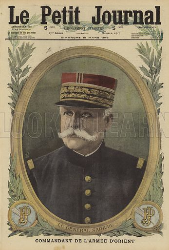 Maurice Sarrail (1856-1929), French general and commander of the Army of the Orient in Salonika, World War I, 1916. Le General Sarrail, Commandant de l'Armee d'Orient. Illustration from Le Petit Journal, 19 March 1916.