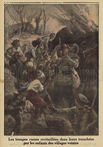 Russian soldiers in their trenches supplied by children from neighbouring villages, World War I, 1916. Les troupes Russes ravitaillees dans leurs tranchees par les enfants des villages voisins. Illustration from Le Petit Journal, 2 April 1916.