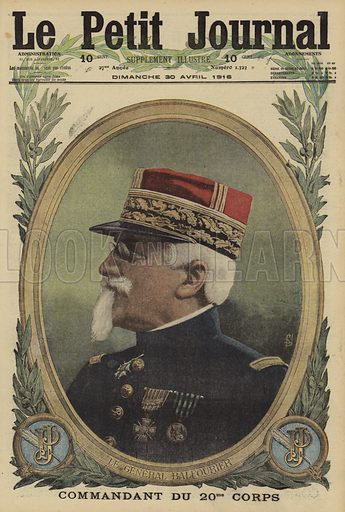 Maurice Balfourier (1852-1933), French general and commander of 20th Corps, World War I, 1916. Le General Balfourier, Commandant du 20eme Corps. Illustration from Le Petit Journal, 30 April 1916.
