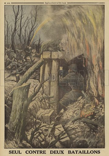 French army officer in a blockhouse, armed with a machine gun, single-handedly holding off two batallions of Germans during the defence of the Bois des Caures, Battle of Verdun, World War I, 1916. Seul contre deux batallions. Illustration from Le Petit Journal, 14 May 1916.