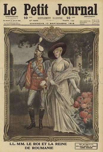 King Ferdinand I and Queen Marie of Romania. LL MM le Roi et la Reine de Roumanie. Illustration from Le Petit Journal, 17 September 1916.