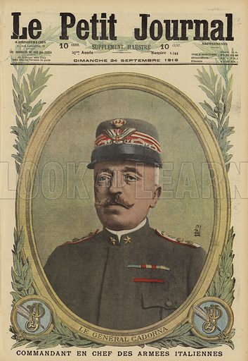 General Luigi Cadorna, Chief of Staff of the Italian army, World War I, 1916. Le General Cadorna, commandant en chef des armees Italiennes. Illustration from Le Petit Journal, 24 September 1916.