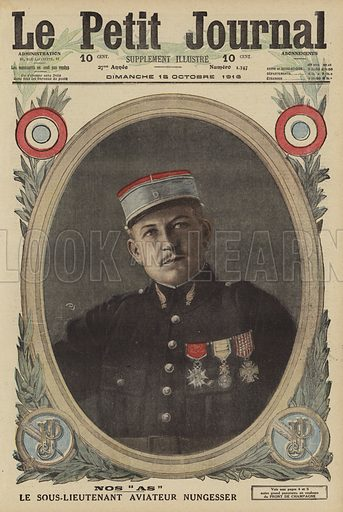 """Charles Nungesser (1892-1927), French aviator and fighter ace, World War I, 1916. Nos """"as"""". Le sous-lieutenant aviateur Nungesser. Illustration from Le Petit Journal, 15 October 1916."""