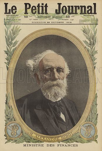 Alexandre Ribot (1842-1923), French politician and Minister of Finance, World War I, 1916. M Alexandre Ribot, Ministre des Finances. Illustration from Le Petit Journal, 22 October 1916.