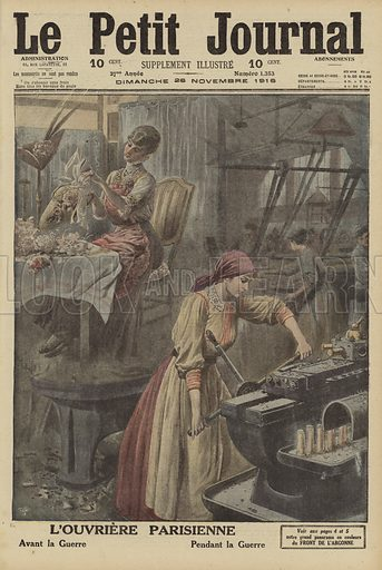 Jobs done by Parisian women workers before and during the First World War. L'Ouvriere Parisienne. Avantla guerre. Pendant la guerre. Illustration from Le Petit Journal, 26 November 1916.
