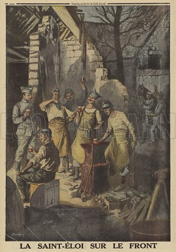 French soldiers who were metalworkers before the war, celebrating the feast of their patron saint, St Eloi, at the front, World War I, 1916. La Saint-Eloi sur le front. Illustration from Le Petit Journal, 3 December 1916.