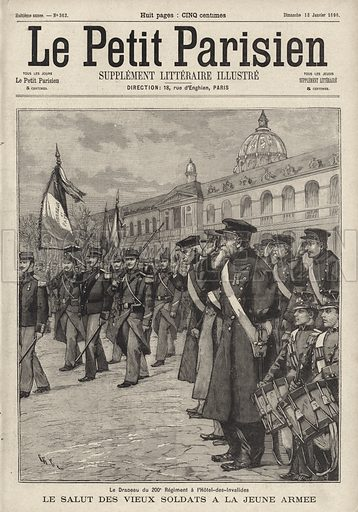 Old soldiers saluting as the flag of the 200th Regiment of the French army is paraded past the Hotel des Invalides, Paris. Le drapeau du 200 Regiment a l'Hotel des Invalides. Le salut des vieux soldats a la jeune armee. Illustration from Le Petit Parisien, 12th January 1896.