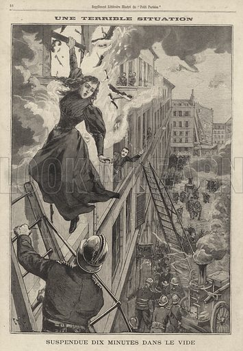 Firemen rescuing a young woman hanging onto the outside of a burning building on the Rue Thevenot in Paris. Une terrible situation. Suspendue dix minutes dans le vide. Illustration from Le Petit Parisien, 16 February 1896.