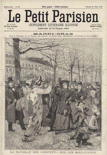 """Confetti battle on the boulevards of Paris on Mardi Gras. Mardi Gras. La bataille des """"confetti"""" sur les boulevards. Illustration from Le Petit Parisien, 23 February 1896."""
