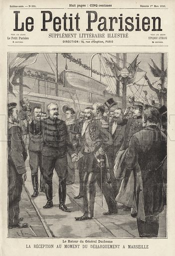 General Jacques Duchesne, commander of the French Expeditionary Force to Madagascar, welcomed back to France as he disembarks at Marseille, 1896. Le retour du General Duchesne. La reception au moment du debarquement a Marseille. Illustration from Le Petit Parisien, 1 March 1896.