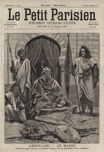 Abdallahi ibn Muhammad (c1846-1899), successor to the Mahdi, Islamic ruler of Sudan, 1896. Abdul-Ahi - Le Mahdi. D'apres le croquis fait par le lieutenant Ramsley, l'un des prisonniers evades a Omdurman. Illustration from Le Petit Parisien, 29 March 1896.
