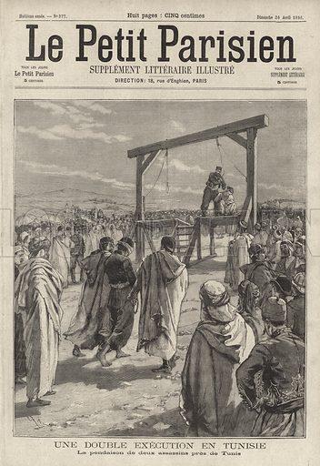 Execution by hanging of two assassins near Tunis, Tunisia. Une double execution en Tunisia. La pendaison de deux assassins pres de Tunis. Illustration from Le Petit Parisien, 26 April 1896.