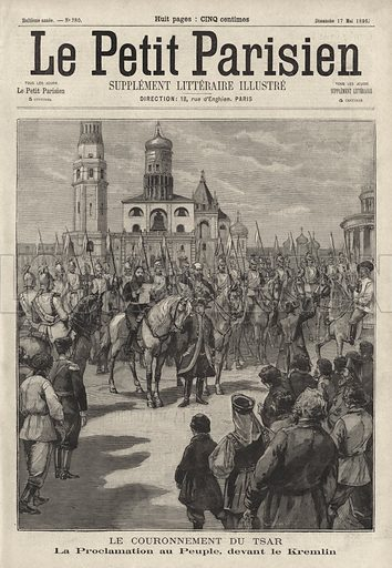 Public proclamation of the Coronation of Tsar Nicholas II of Russia being read outside the Kremlin, Moscow, 1896. Illustration from Le Petit Parisien, 17 May 1896.