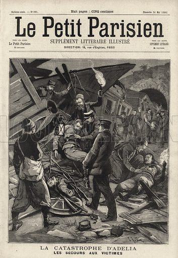 Disastrous train crash at Adelia, Algeria, 1896. La catastrophe d'Adelia. Les secours aux victimes. Illustration from Le Petit Parisien, 24 May 1896.