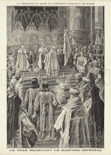 Coronation of Tsar Nicholas II of Russia: the Tsar receiving the Imperial Sceptre in the Cathedral of the Assumption, Moscow, 1896. La ceremonie du sacre de l'empereur Nicolas II de Russie. Le Tsar recevant le Sceptre Imperial. Illustration from Le Petit Parisien, 31 May 1896.