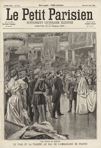 Tsar Nicholas II and Tsarina Alexandra attending a ball in their honour held at the French Embassy in Moscow following their coronation, 1896. Les fetes de Moscou. Le Tsar et la Tsarine au bal de l'ambassade de France. Illustration from Le Petit Parisien, 7 June 1896.