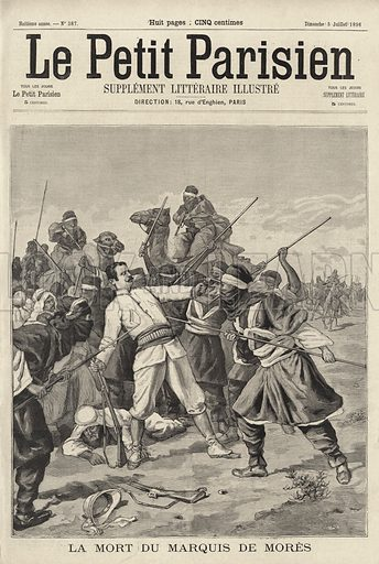 Murder of French adventurer and politician the Marquis de Mores by the Tuaregs, North Africa, 1896. La mort du Marquis de Mores. Illustration from Le Petit Parisien, 5 July 1896.