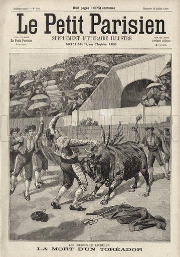 Death of Spanish bullfighter El Tito, Perpignan, France, 1896. La mort d'un toreador. Illustration from Le Petit Parisien, 26 July 1896.