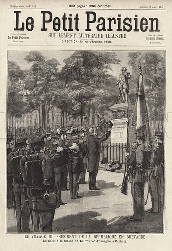 French President Felix Faure saluting the statue of Theophile Corret de la Tour d'Auvergne in Carhaix during his visit to Brittany, 1896. Le voyage du President de la Republique en Bretagne. Le salut a la statue de La Tour-d'Auvergne a Carhaix. Illustration from Le Petit Parisien, 16 August 1896.