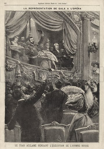 Tsar Nicholas II of Russia acclaimed by the audience during the playing of the Russian national anthem at a gala performance at the Paris Opera during his visit to France, 1896. La representation de gala a l'Opera. Le Tsar acclame pendant l'execution de l'hyme Russe. Illustration from Le Petit Parisien, 11 October 1896.