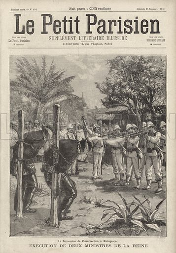 Suppression of resistance against French rule in Madagascar: execution of two ministers of Queen Ranavalona III, 1896. La repression de l'insurrection a Madagascar. Execution de deux ministres de la Reine. Illustration from Le Petit Parisien, 15 November 1896.