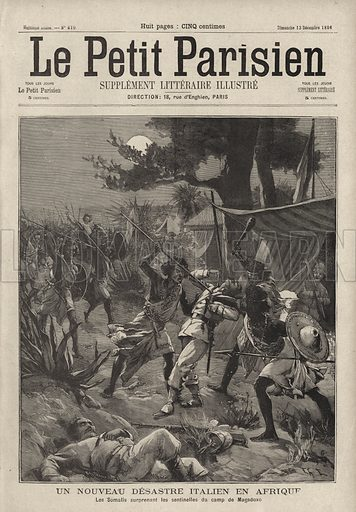 Massacre of the expedition of Italian Consul Antonio Cecchi in Somalia, 1896. Un nouveau desastre Italien en Afrique. Les Somalis suprennent les sentinelles du camp de Magodoxo. Illustration from Le Petit Parisien, 13 December 1896.