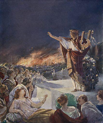 Nero and the Great Fire of Rome, 64. Illustration from Panorama der Weltgeschichte, by M Reymond (Internationaler Weltverlag, Berlin, c1905).