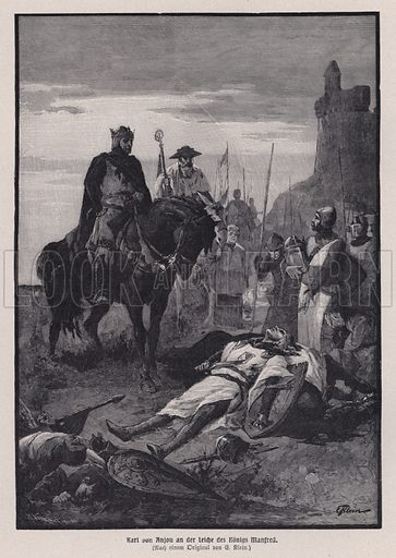 Charles of Anjou looking down at the body of King Manfred of Sicily after defeating him at the Battle of Benevento, Italy, 1266. Illustration from Panorama der Weltgeschichte, by M Reymond (Internationaler Weltverlag, Berlin, c1905).
