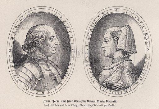 Francesco I Sforza (1401-1466), Duke of Milan, and his second wife, Bianca Maria Visconti (1425-1468). Illustration from Panorama der Weltgeschichte, by M Reymond (Internationaler Weltverlag, Berlin, c1905).